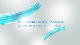 Performance of righteous deed
