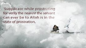 What is the nearest state a servant can ever be to Allah?